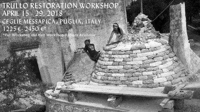 2018 Trullo Restoration Workshop with Thea Alvin